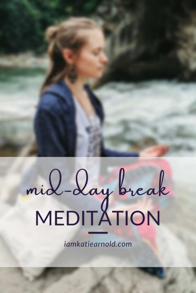 mid-day break meditation